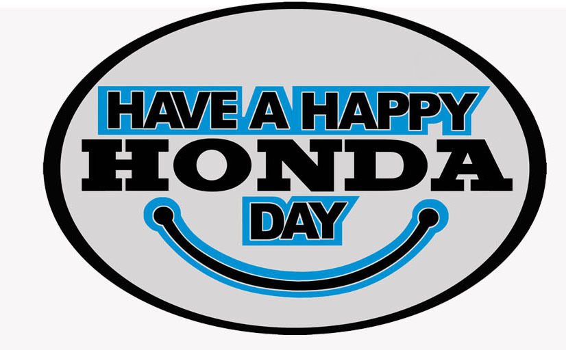 'Have A Happy Honda Day' reproduction dealer window sticker